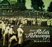A Great History Lesson in Minnesota Golf