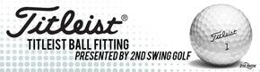 2nd Swing Golf hosts Titleist Ball Fitting Event